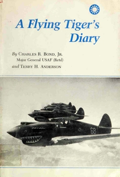 A Flying Tiger's Diary [Texas A&M University Press]