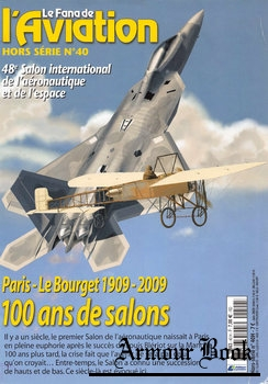 Paris-Le Bourget 1909-2009 [Le Fana de L'Aviation Hors Serie №40]