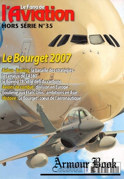 Le Bourget 2007 [Le Fana de L'Aviation Hors Serie №35]