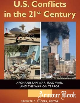 U.S. Conflicts in the 21st Century: Afghanistan War, Iraq War, and the War on Terror. 3 Volumes [ABC-CLIO]