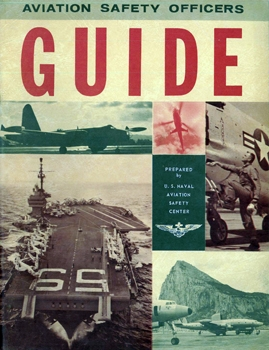 Aviation Officers Safety Guide [U.S. Naval Aviation Safety Center]