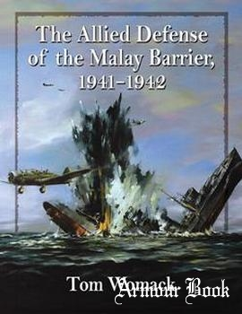 The Allied Defense of the Malay Barrier, 1941–1942