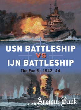 USN Battleship vs IJN Battleship: The Pacific 1942-1944 [Osprey Duel 83]