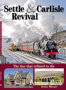 Settle & Carlisle Revival [Mortons Media Group]