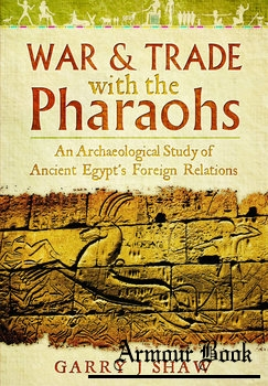 War & Trade with the Pharaohs [Pen & Sword]