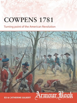 Cowpens 1781: Turning point of the American Revolution [Osprey Campaign 283]