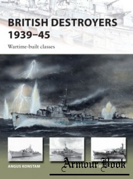 British Destroyers 1939–45(2) [Osprey New Vanguard 253]