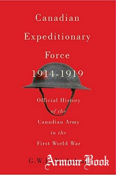 Canadian Expeditionary Force 1914-1919 [Carleton Library Series]