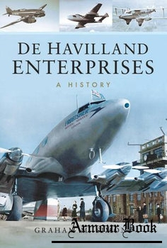 De Havilland Enterprises: A History [Pen & Sword]