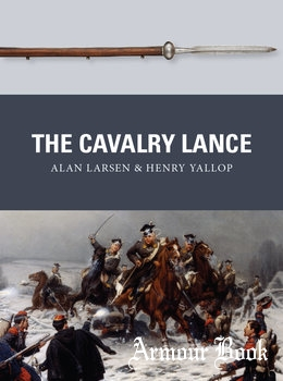 The Cavalry Lance [Osprey Weapon 59]