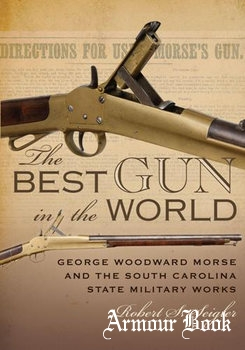 The Best Gun in the World [The University of South Carolina Press]