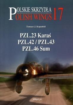 PZL.23 Karas, PZL.42/43, PZL.46 Sum [Polskie Skrzydla/Polish Wings 17]