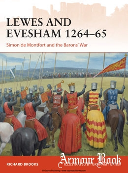 Lewes and Evesham 1264-1265: Simon de Montfort and the Barons' War [Osprey Campaign 285]