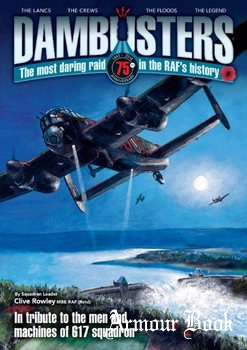 Dambuster: The Most Daring Raid in the RAF's History [Mortons Media Group]