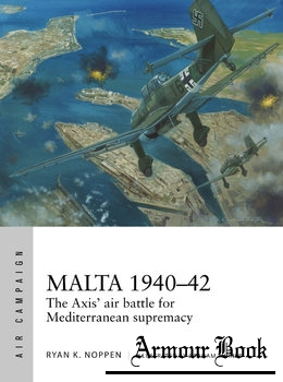 Malta 1940-1942: The Axis'  Air Battle for Mediterranean Supremacy [Osprey Air Campaign 4]