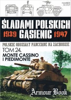 Monte Cassino i Piedimonte [Sladami Polskich Gasienic Tom 24]