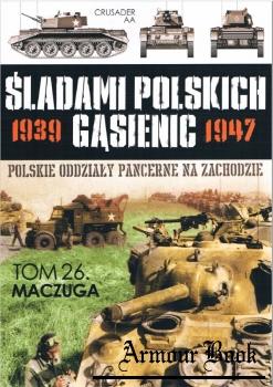 Maczuga [Sladami Polskich Gasienic Tom 26]