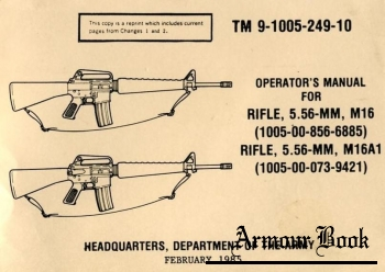 TM 9-1005-249-10 Operator's Manual For M16, M16A1 [United States Government (ARMY)]