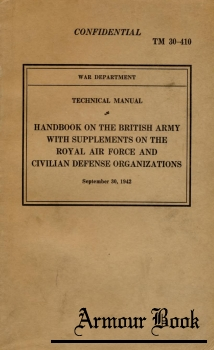 Handbook on the British Army with Supplements on the Royal Air Force and Civilian Defense Organizations [War Department]