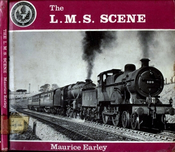 The L.M.S. Scene [Oxford Publishing]