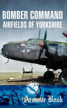 Bomber Command Airfields of Yorkshire [Pen & Sword]