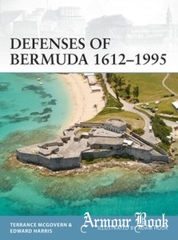 Defenses of Bermuda 1612-1995 [Osprey Fortress 112]