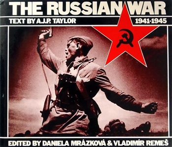 The Russian War, 1941-1945 [E.P. Dutton]