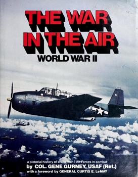 The War in the Air: World War II [Bonanza Books]