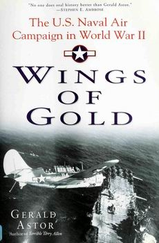 Wings of Gold: The U.S. Naval Air Campaign in World War II [Presidio Press]