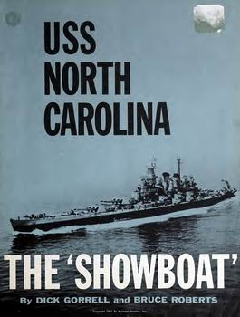 USS North Carolina: The Showboat [Heritage Printers]