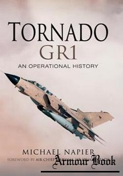 Tornado GR1: An Operational History [Pen & Sword]