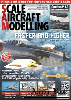 Scale Aircraft Modelling 2018-04 (Vol.40 No.02)