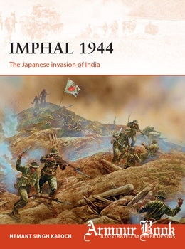 Imphal 1944: The Japanese Invasion of India [Osprey Campaign 319]