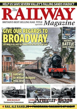 The Railway Magazine 2018-04