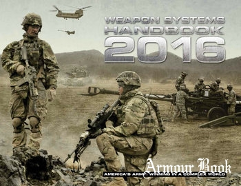 Weapon Systems Handbook 2016 [Assistant Secretary of the Army for Acquisition]