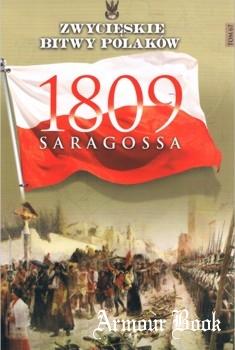 Saragossa 1809 [Zwycieskie Bitwy Polakow Tom 67]