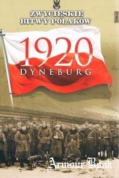 Dyneburg 1920 [Zwycieskie Bitwy Polakow Tom 65]