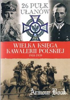 26 Pulk Ulanow [Wielka Ksiega Kawalerii Polskiej Tom 29]