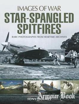 Star-Spangled Spitfires [Images of War]