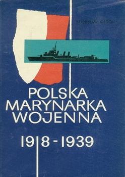 Polska Marynarka Wojenna 1918-1939 [Wydawnictwo Morskie]
