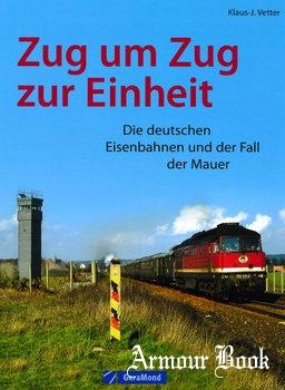 Zug um Zug zur Einheit [GeraMond Verlag GmbH]