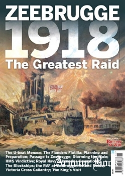 Zeebrugge 1918: The Great Raid [Britain At War Special]
