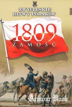 Zamosc 1809 [Zwycieskie Bitwy Polakow Tom 63]