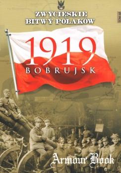 Bobrujsk 1919 [Zwycieskie Bitwy Polakow Tom 68]