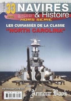 """Les Cuirasses de la Classe """"North Carolina"""" [Navires & Histoire Hors-Serie №33]"""