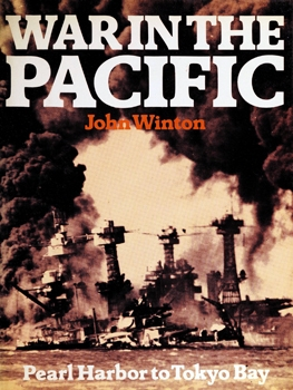 War in the Pacific: Pearl Harbor to Tokyo Bay [Mayflower Books]