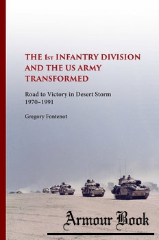 The 1st Infantry Division and the U.S. Army Transformed [University of Missouri Press]