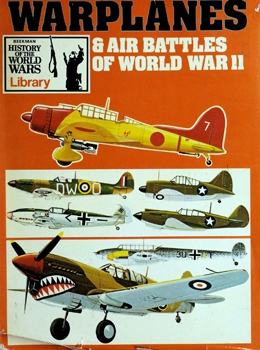 Warplanes & Air Battles of World War II [Beekman House]