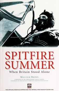 Spitfire Summer: When Britain Stood Alone [Carlton Books]