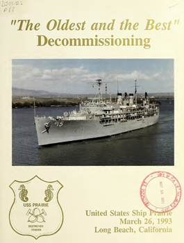 """The Oldest and the Best"" Decommissioning USS Prairie [Navy Department]"
